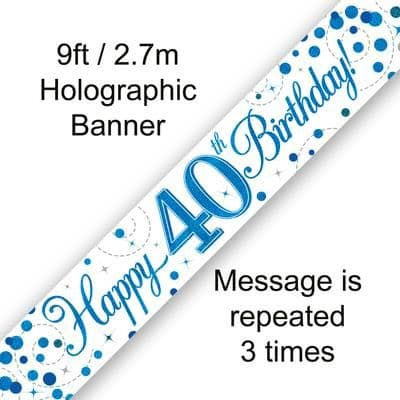 9ft Banner 40th Sparkling Fizz Birthday Blue Holographic