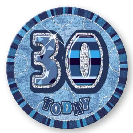 """BLUE """"30"""" TODAY PRISM AGE BIRTHDAY BADGES"""