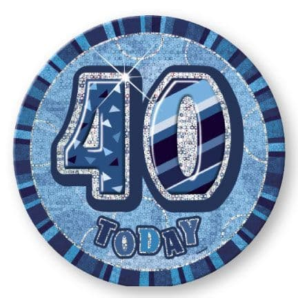 """BLUE """"40"""" TODAY PRISM AGE BIRTHDAY BADGES"""
