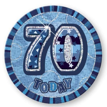 """BLUE """"70"""" TODAY PRISM AGE BIRTHDAY BADGES"""