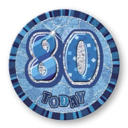 """BLUE """"80"""" TODAY PRISM AGE BIRTHDAY BADGES"""