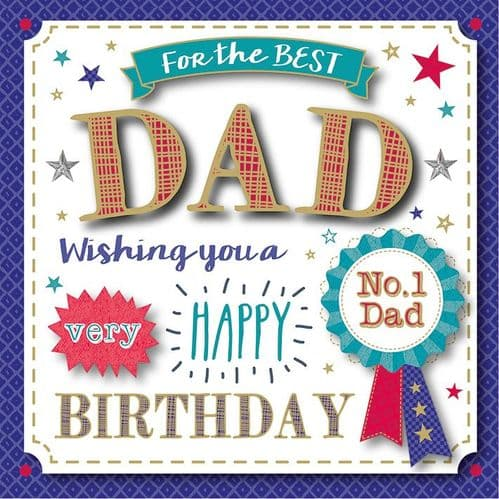 For The Best Dad Wishing You A Very Happy Birthday