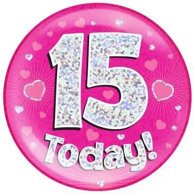 Holographic Jumbo Badge - 15 Today Pink
