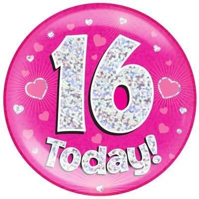 Holographic Jumbo Badge - 16 Today Pink
