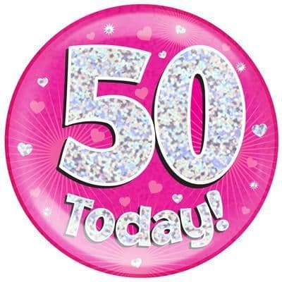 Holographic Jumbo Badge - 50 Today Pink