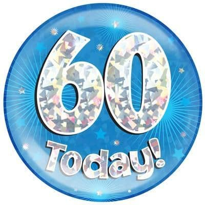 Holographic Jumbo Badge - 60 Today Blue