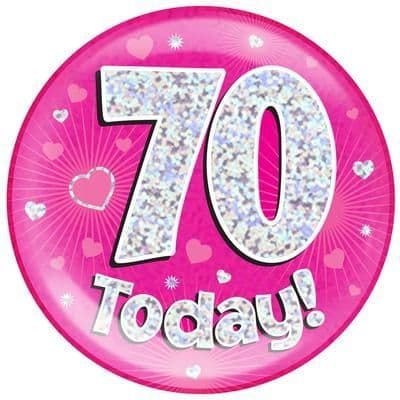Holographic Jumbo Badge - 70 Today Pink