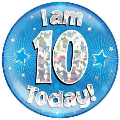 Holographic Jumbo Badge - I am 10 Today Blue