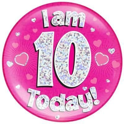 Holographic Jumbo Badge - I am 10 Today Pink