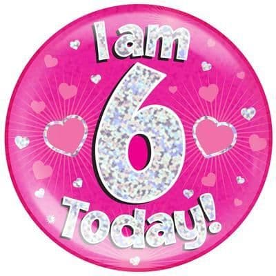 Holographic Jumbo Badge - I am 6 Today Pink
