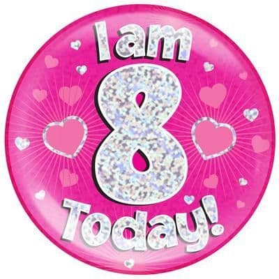 Holographic Jumbo Badge - I am 8 Today Pink