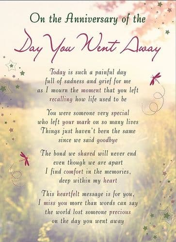 On The Anniversary Of The Day You Went Away