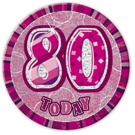 """PINK """"80"""" TODAY PRISM AGE BIRTHDAY BADGES"""