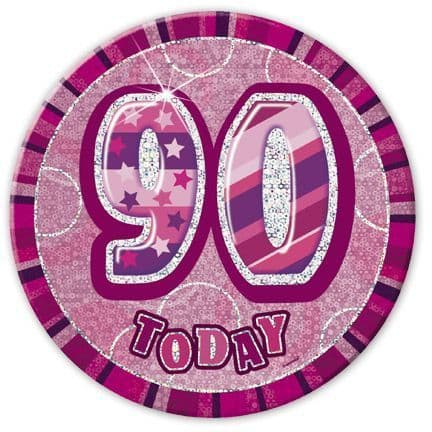 """PINK """"90"""" TODAY PRISM AGE BIRTHDAY BADGES"""