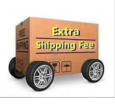 EXTRA SHIPPING COST £12.95